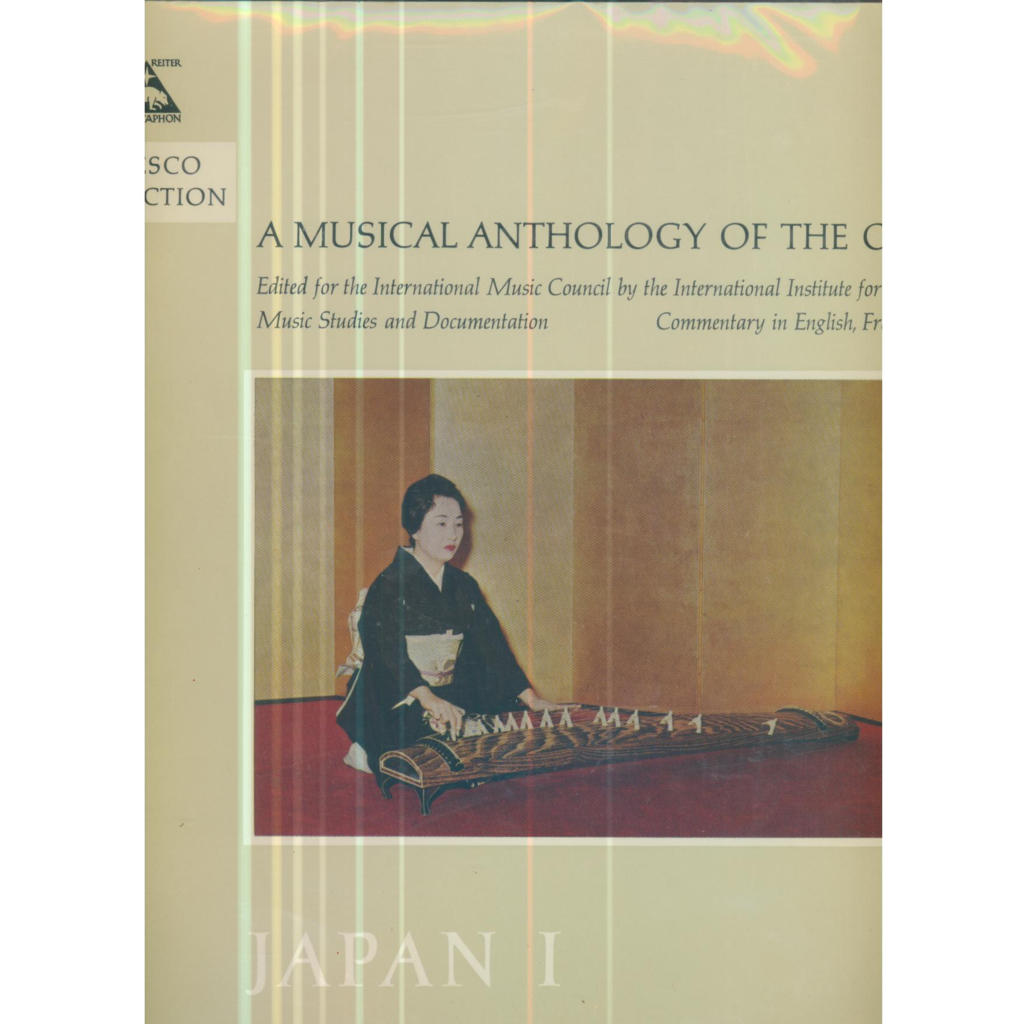A MUSICAL ANTHOLOGY OF THE ORIENT A MUSICAL ANTHOLOGY OF THE ORIENT - JAPAN 1