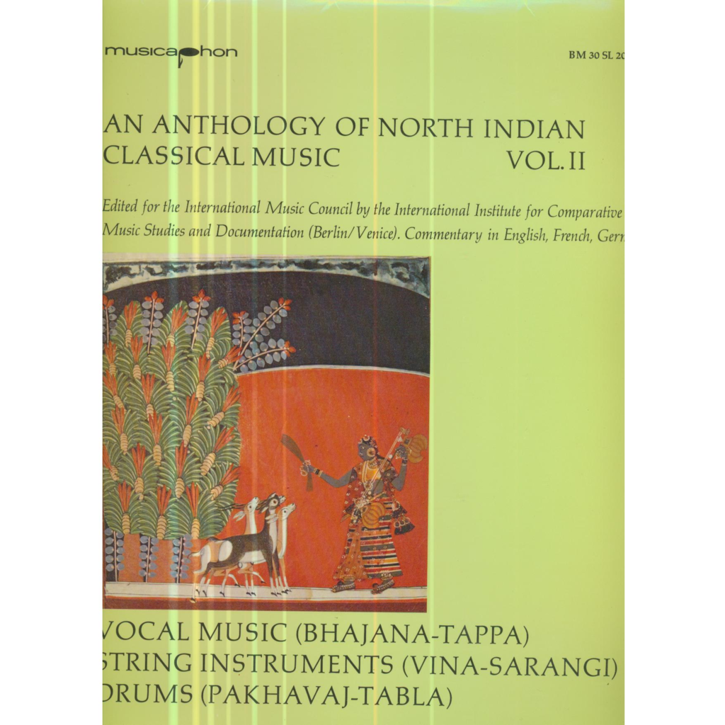 AN ANTHOLOGY OF NORTH INDIA CLASSICAL MUSIC AN ANTHOLOGY OF NORTH INDIA CLASSICAL MUSIC - VOLUME 2