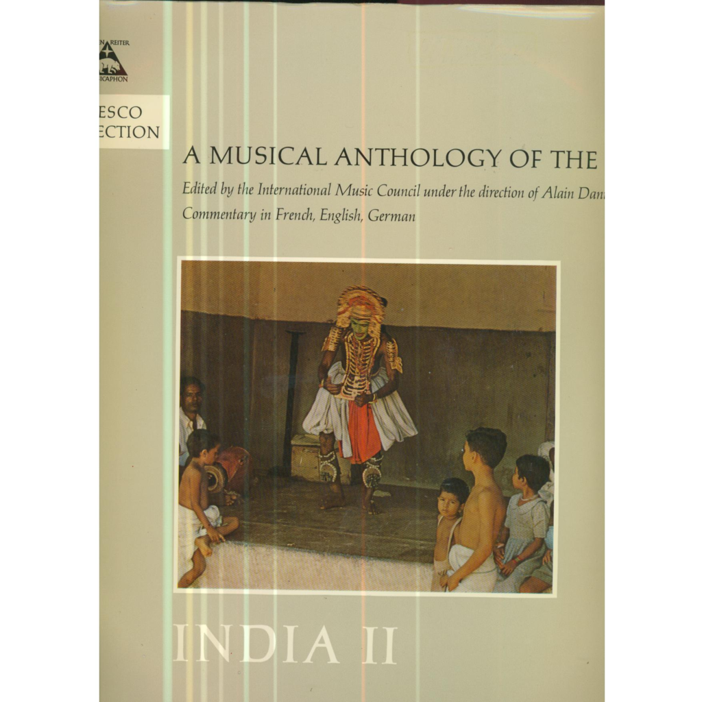 A MUSICAL ANTHOLOGY OF THE ORIENT A MUSICAL ANTHOLOGY OF THE ORIENT - INDIA 2