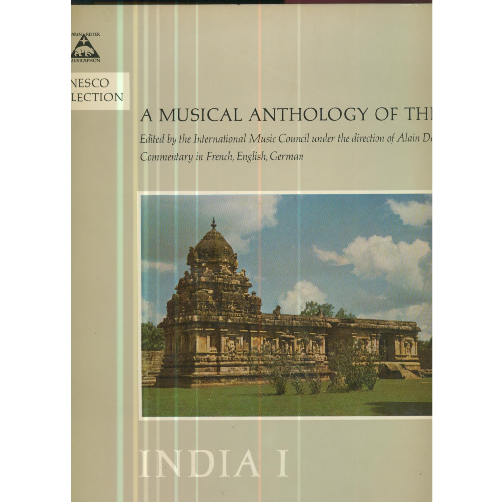 A MUSICAL ANTHOLOGY OF THE ORIENT A MUSICAL ANTHOLOGY OF THE ORIENT - INDIA 1