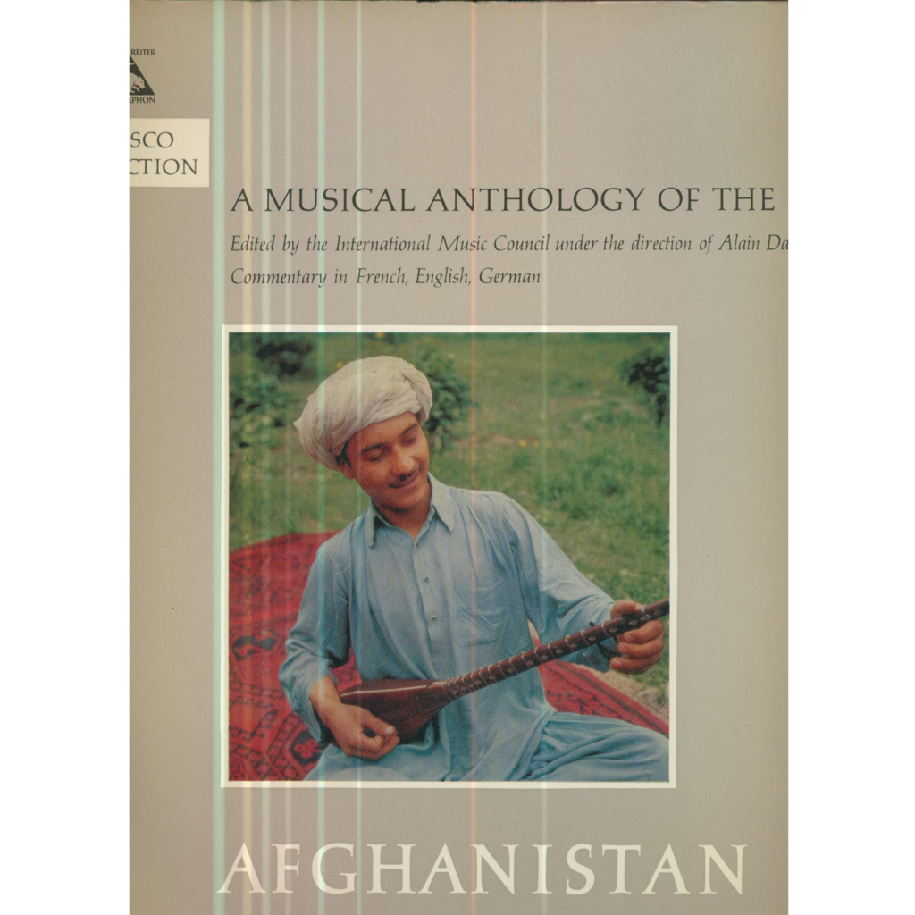A MUSICAL ANTHOLOGY OF THE ORIENT A MUSICAL ANTHOLOGY OF THE ORIENT - AFGHANISTAN