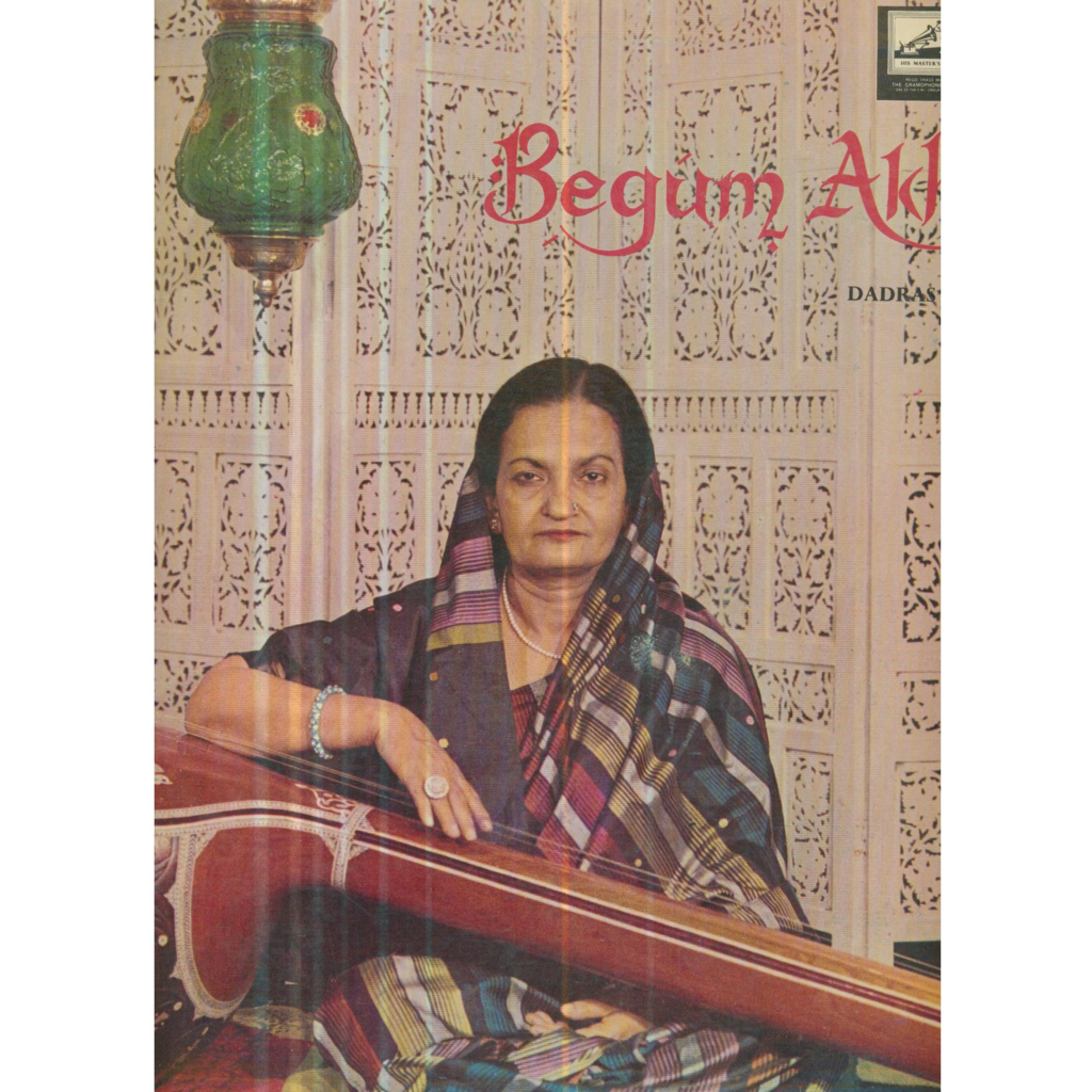 BEGUM AKHTAR DADRAS & THUMREES