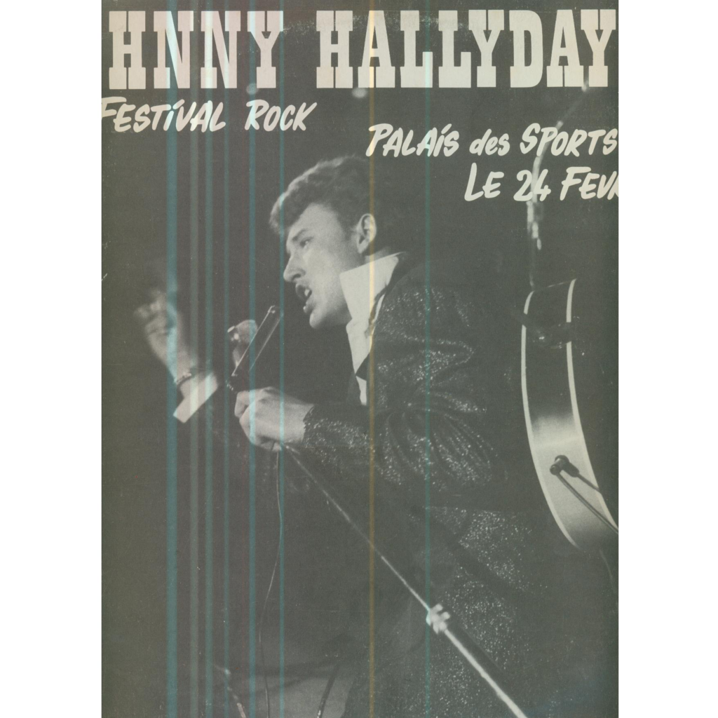 JOHNNY HALLYDAY AU FESTIVAL ROCK - PALAIS DES SPORTS DE PARIS - 24 FEVRIER 1961 (8 TITRES)