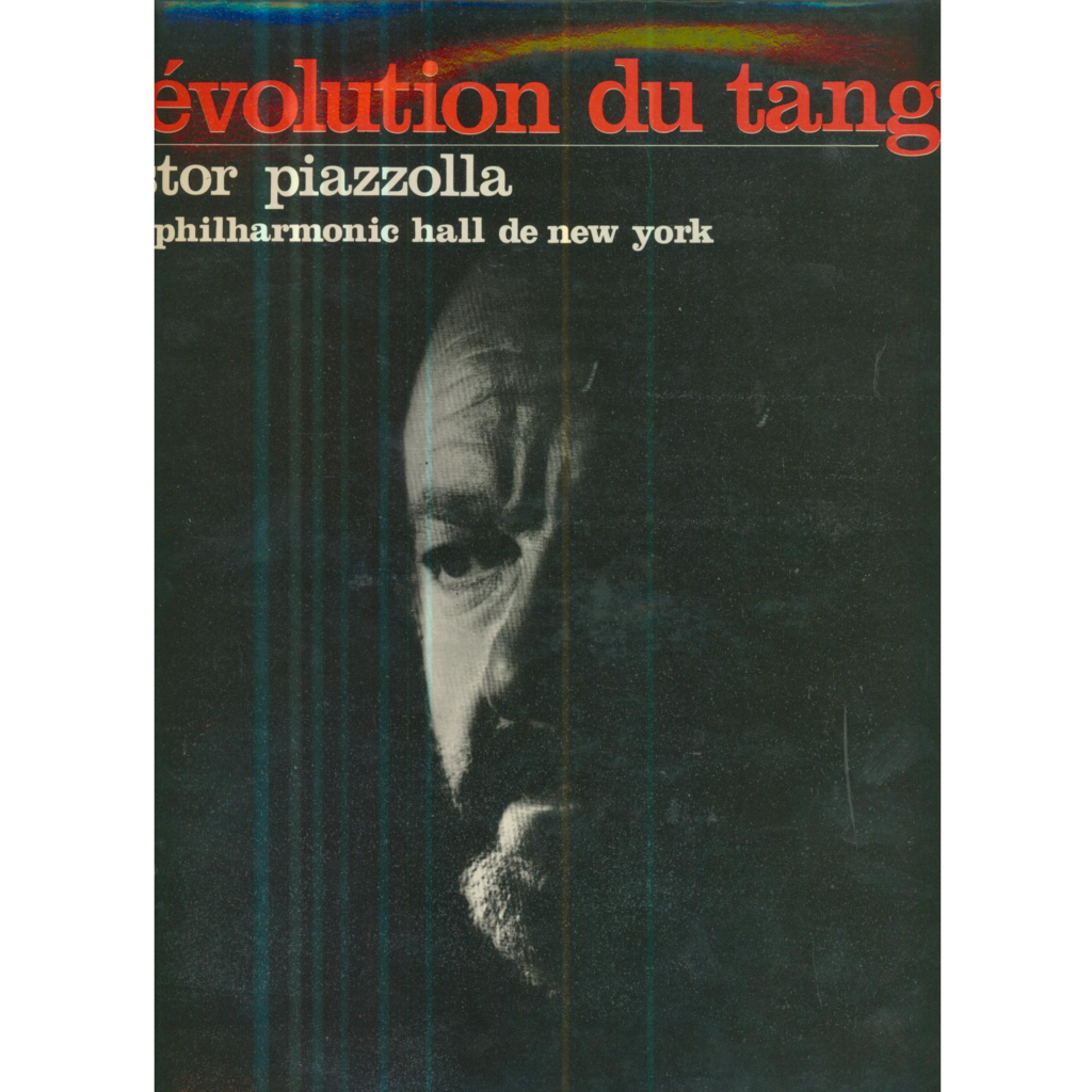 ASTOR PIAZZOLLA REVOLUTION DU TANGO - AU PHILHARMONIC HALL DE NEW YORK