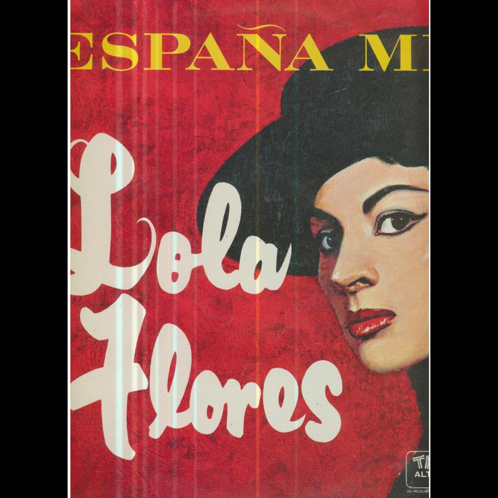 LOLA FLORES ESPANA MIA