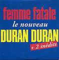 DURAN DURAN - Femme fatale/Fallen angel/Stop dead - CD single