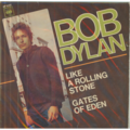 BOB DYLAN - Like a rolling stone/Gates of eden - 7inch (SP)