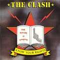 CLASH - Know your rights/First night back in London - 45T (SP 2 titres)