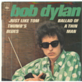 BOB DYLAN - Ballad of a thin man/Just like thumb's blues - 45T (SP 2 titres)