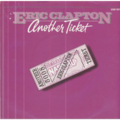 ERIC CLAPTON - Another ticket/Rita mae - 45T (SP 2 titres)
