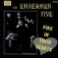 EMBERMEN FIVE - FIRE IN THEIR HEARTS (RARE BEAT PSYCH) - CD
