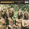 MUDHONEY - You got it(Keep it outta my face)/Burn it clean - 45T (SP 2 titres)