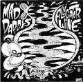 MAD DADDIES - Alligator wine/Take me back to Woodstock - 45T (SP 2 titres)
