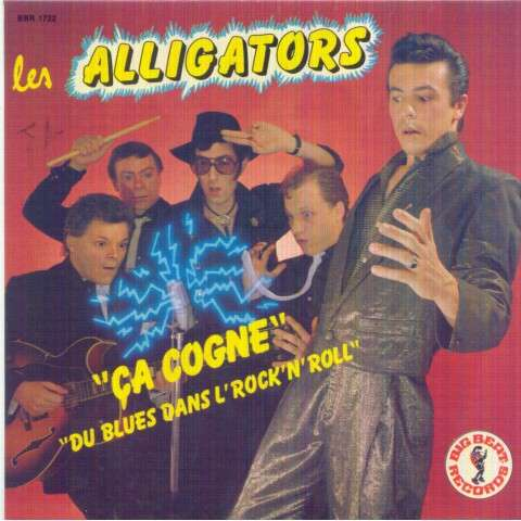 ALLIGATORS - Ca cogne/Du blues dans l' rock'n'roll - 45T (SP 2 titres)