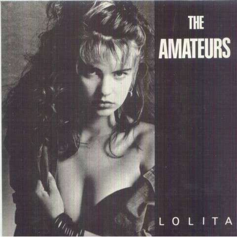 AMATEURS - Lolita/Be my girl - 7inch (SP)