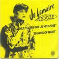 JO LEMAIRE + FLOUZE (SERGE GAINSBOURG) - Je suis venue te dire que je m'en vais/Shades of night - 45T (SP 2 titres)