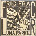 LUNA PARKER - Fric-frac/Clairs obscurs - 45T (SP 2 titres)
