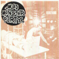 MAD MONSTER PARTY - Uneasy feeling/I have fun - 45T (SP 2 titres)
