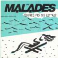 MALADES - Ecrivez-moi des lettres/Faye Dunaway - 45T (SP 2 titres)