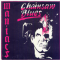 MANIACS - Chainsaw blues/New morning - 45T (SP 2 titres)
