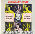 ARCO VALLEY/CYCLOPE - Rockin' Piaf : Arco Valley(Les amants d'un jour)/Cyclope(L'hymne à l'amour) - 7inch (SP)