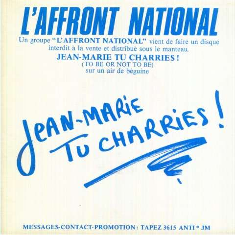 L'AFFRONT NATIONAL - jean marie tu charries / jean marie tu charries (version instrumentale) - 45T (SP 2 titres)