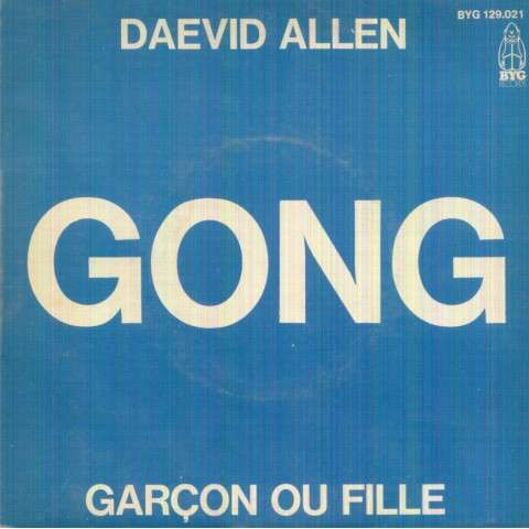 DAVID ALLEN GONG - GARCON OU FILLE / EST-CE QUE JE SUIS? - 45T (SP 2 titres)