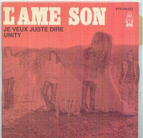 L'AME SON - JE VEUX JUSTE DIRE / UNITY - 45T (SP 2 titres)