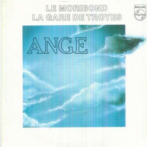 ANGE - LE MORIBOND / LA GARE DE TROYES - 7inch (SP)