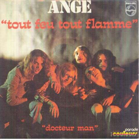 ANGE - TOUT FEU TOUT FLAMME / DOCTEUR MAN - 45T (SP 2 titres)