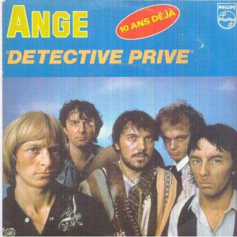 ANGE - 10 ANS DEJA : DETECTIVE PRIVE / CES GENS-LA - 45T (SP 2 titres)