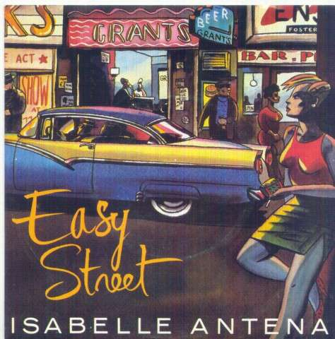 ISABELLE ANTENA - EASY STREET / MAGIC WORDS - 45T (SP 2 titres)