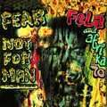 FELA KUTI - FEAR NOT FOR MAN - LP