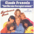 CLAUDE FRANCOIS - BORDEAUX ROSE / CRYING IN HIS HEART - 45T (SP 2 titres)