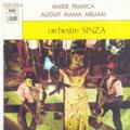 ORCHESTRE SINZA - MARIE FRANCA / AUGUY MAMA MBUAKI - 45T (SP 2 titres)