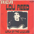 LOU REED - WALK ON THE WILD SIDE / PERFECT DAY - 45T (SP 2 titres)