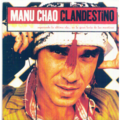 MANU CHAO - CLANDESTINO (2.30) - CD single