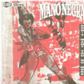 MANO NEGRA - DON'T WANT YOU NO MORE / COUNTY LINE - CD single