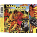 MANO NEGRA - Señor Matanza (REMIX/AFRO RAGGA VERSION/AFRO RAGGA DUB/SINGLE VERSION) - CD Maxi