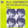 G.C. CAMERON (THE SPINNERS) - LET ME DOWN EASY / TIME - 45T (SP 2 titres)