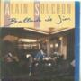 ALAIN SOUCHON - BALLADE DE JIM / VOUS ETES LENTS - 45T (SP 2 titres)