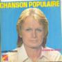 CLAUDE FRANCOIS - CHANSON POPULAIRE / J'AI PERDU MA CHANCE - 45T (SP 2 titres)