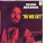 DEMIS ROUSSOS - NO WAY OUT / END OF THE LINE - 45T (SP 2 titres)