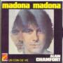 ALAIN CHAMFORT - MADONA MADONA / UN COIN DE VIE - 45T (SP 2 titres)