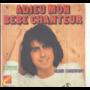 ALAIN CHAMFORT - ADIEU MON BEBE CHANTEUR / HARMONIE SUR LA VILLE - 45T (SP 2 titres)