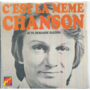 CLAUDE FRANCOIS - C'EST LA MEME CHANSON / JE TE DEMANDE PARDON - 45T (SP 2 titres)