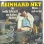REINHARD MEY - DIE HEIBE SCHLACHT AM KALTEN BÜFFET / NEUN UND VORBEI - 45T (SP 2 titres)