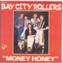 BAY CITY ROLLERS - MONEY HONEY / MARYANNE - 7inch (SP)