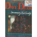 DAVE DUDLEY - uncommonly good country - 33T