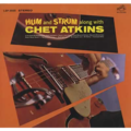 CHET ATKINS - HUM AND STRUM ALONG WITH CHET ATKINS - 33T